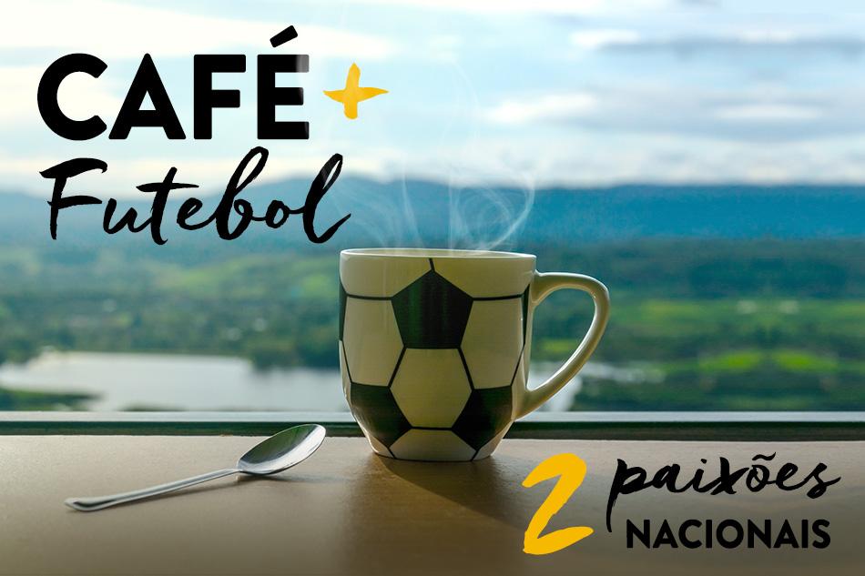 Café e futebol: duas paixões nacionais